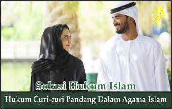 Hukum Curi-curi Pandang Dalam Agama Islam