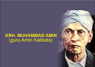 Biografi K.R.H. Muhammad Amin (Guru Amin Kalibata)
