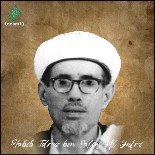 Biografi Habib Idrus bin Salim Al Jufri