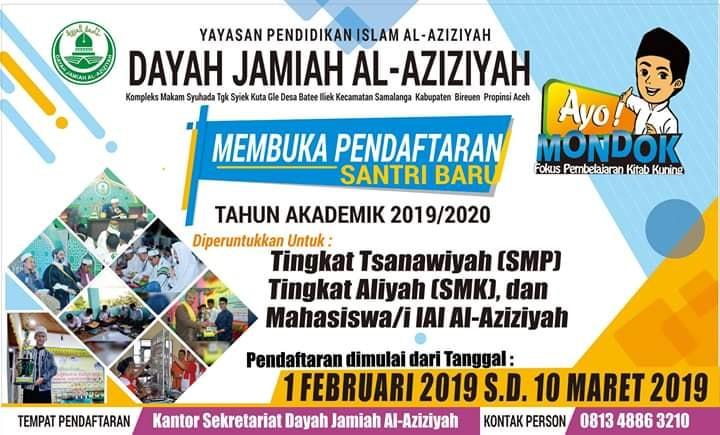 Dayah Jami'ah Al-Aziziyah (DJA) Batee Iliek Kembali Membuka Pendaftaran Santri dan Mahasiswa Baru